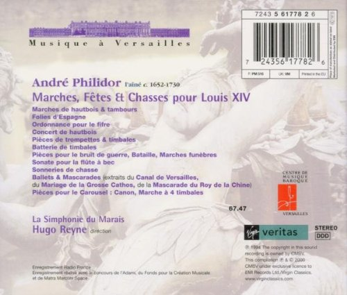 André Philidor - Marches, Fêtes & Chasses pour Louis XIV by Virgin Veritas