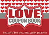 The Romantic Love Coupon Book: Coupons for Couples