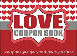 Book The Romantic Love Coupon Book: Coupons for Couples