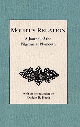 Mourt's Relation: A Journal of the Pilgrims at Plymouth (Best Indian In Plymouth)