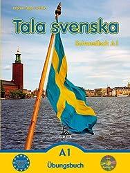 Tala svenska - Schwedisch A1: Übungsbuch