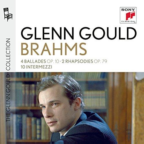 Glenn Gould plays Brahms: 4 Ba...