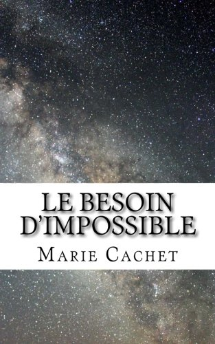 Le besoin d'impossible