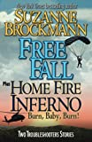 img - for Free Fall & Home Fire Inferno (Burn, Baby, Burn): Two Troubleshooters Short Stories (Troubleshooters Shorts and Novellas) (Volume 3) book / textbook / text book