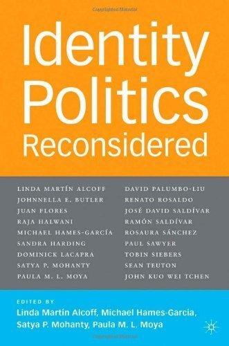 Download Identity Politics Reconsidered (Future of Minority Studies) [Paperback] [2005] First Edition Ed. Satya P. Mohanty, Paula M. L. Moya, Linda Mart__n Alcoff, Michael Hames-GarcÌa ebook