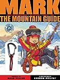 Mark(tm) the Mountain Guide