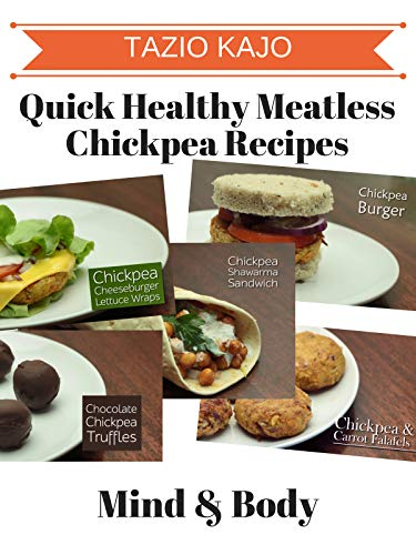 Quick Healthy Meatless Chickpea Recipes ()