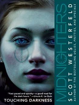 Midnighters #2: Touching Darkness (Midnighters Series) by [Westerfeld, Scott]