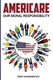 #9: Americare: Our Moral Responsibility