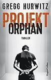 Projekt Orphan (Evan Smoak, Band 2)