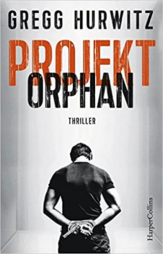 https://www.amazon.de/Projekt-Orphan-Smoak-Gregg-Hurwitz/dp/3959671083/ref=sr_1_1?ie=UTF8&qid=1503340865&sr=8-1&keywords=Projekt+Orphan