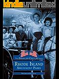 Rhode Island Amusement Parks (American Century)