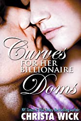 Curves for Her Billionaire Doms (BBW Billionaire Domination Romance) (English Edition)