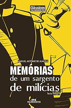 Memórias de um Sargento de Milícias – Texto integral (Clássicos Melhoramentos) por [Almeida, Manuel Antônio de]