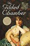 Front cover for the book The Gilded Chamber by Rebecca Kohn