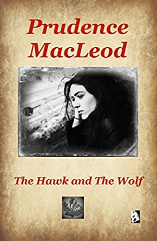 The Hawk and The Wolf (Children of the Wild Book 4) (Wild Wolf Publishing)