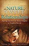 The Nature of Joyful Relationships, Denise Donato-McConnell, 1614483590