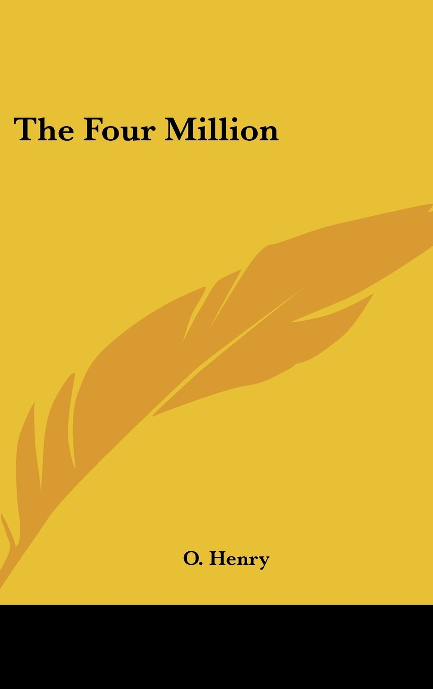 Read Online The Four Million ebook