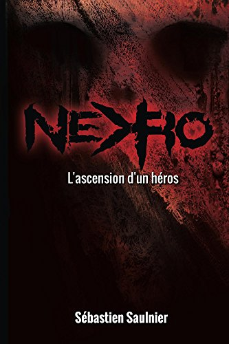 Nekro: Tome 1 : L'ascension d'un héros (French Edition)
