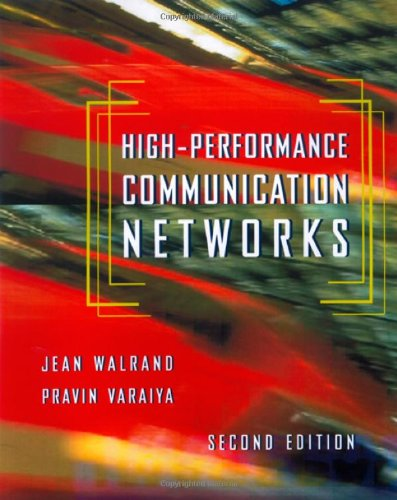 High-Performance Communication Networks, Second Edition (The Morgan Kaufmann Series in Networking) by Brand: Morgan Kaufmann