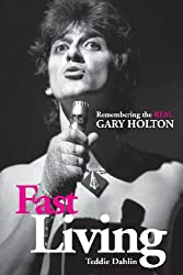 Fast Living: Remembering the Real Gary Holton