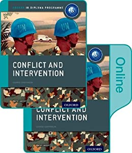 Conflict and Intervention: IB History Print and Online Pack: Oxford IB Diploma Program