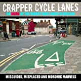 Crapper Cycle Lanes: No. 2 (Warrington Cycle Campaign)