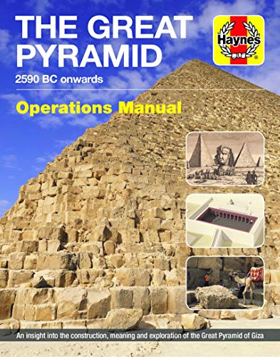 Pdf Travel The Great Pyramid Owners' Workshop Manual: 2590 BC onwards - An insight into the construction, meaning and exploration of the Great Pyramid of Giza (Haynes Manuals)