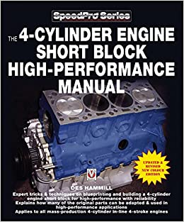 The  Cylinder Engine Short Block High Performance Manual Updated And Revised New Colour Edition Speedpro Series Des Hammill  Amazon Com