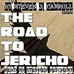 The Road to Jericho | Steven J Carroll