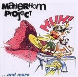 Muh & More By Matterhorn Project (2003-12-06)