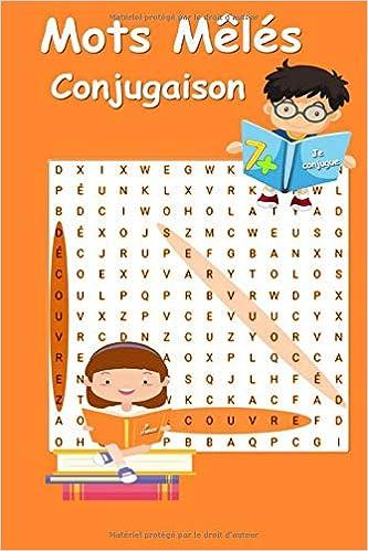 Mots Meles Conjugaison Je Conjugue Je M Amuse 7 Apprendre La Conjugaison En S Amusant Enfants 7 Ans Et Present Imparfait Futur 15 24 Cm X 22 86