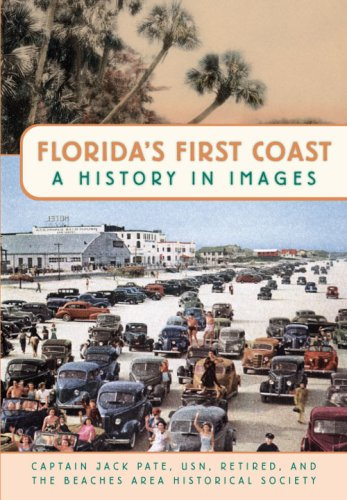 Florida's First Coast: A History in Images