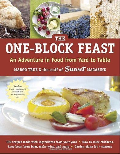 [PDF] The One-Block Feast: An Adventure in Food from Yard to Table Free Download | Publisher : Ten Speed Press | Category : Cooking & Food | ISBN 10 : 158008527X | ISBN 13 : 9781580085274