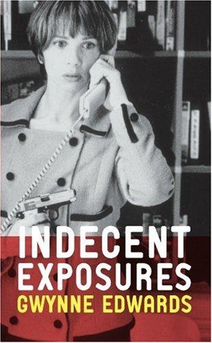 Read Online Indecent Exposures pdf epub