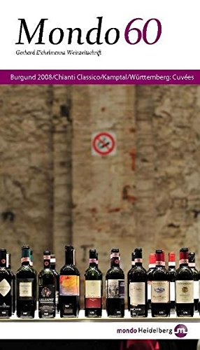 Mondo 60. Burgund, Chianti Classico, Kamptal, Württemberg: Cuvées