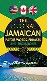 The Original Jamaican Patois, Laxleyval Sagasta, 1478704543