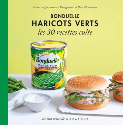 haricot-vert-bonduelle-les-30-recettes-culte