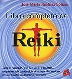 Libro completo de reiki (Coleccion Cuerpo - Mente) (Spanish Edition)