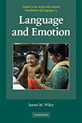 Language and Emotion (Studies in the Social and Cultural Foundations of Language) Paperback