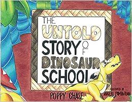 The Untold Story of Dinosaur School: Poppy Chase, Angelo