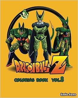 DragonBall Z Coloring Book Series Vol8 Endo Sano 9781540373755 Amazon Books