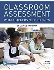 Classroom Assessment: What Teachers Need to Know (9th Edition)