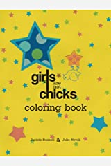 Girls Are Not Chicks Coloring Book (Reach and Teach)