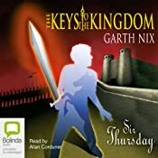 Sir Thursday: The Keys to the Kingdom, Book 4 | Garth Nix