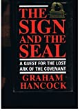 Front cover for the book The Sign and the Seal: The quest for the lost Ark of the Covenant by Graham Hancock