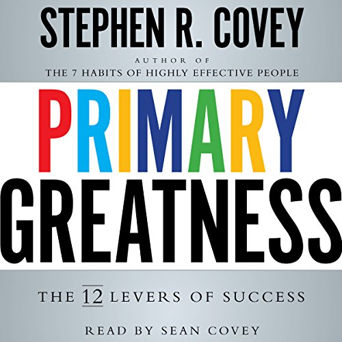 Primary Greatness: The 12 Levers of Success by Simon & Schuster Audio