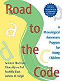 img - for Road to the Code: A Phonological Awareness Program for Young Children book / textbook / text book