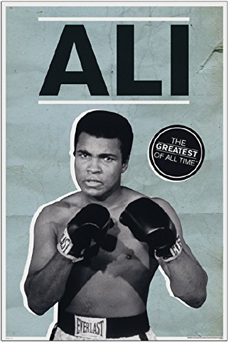 Pyramid America Muhammad Ali Greatest of All Time Poster 24x