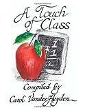 A Touch of Class, Carol Vanderheyden, 1553953096